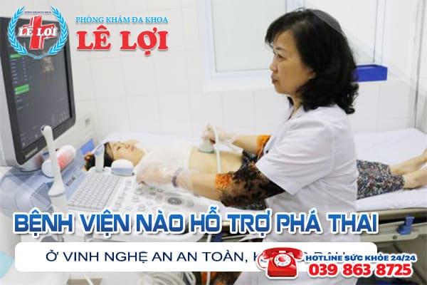 Bệnh viện nào hỗ trợ phá thai ở Vinh Nghệ An an toàn, không đau