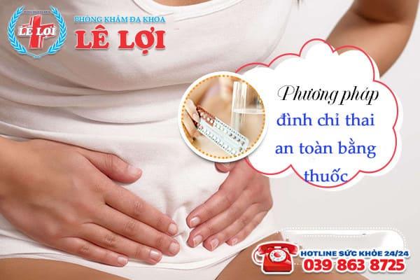 Các phương pháp đình chỉ thai an toàn nhất TP Vinh Nghệ An