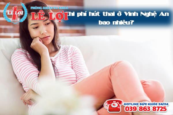 Chi phí hút thai ở Vinh Nghệ An là bao nhiêu?