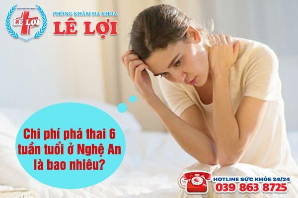 Chi phí phá thai 6 tuần tuổi ở Nghệ An