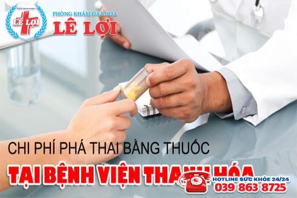 Chi phí phá thai bằng thuốc tại bệnh viện Thanh Hóa