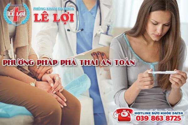 Phương pháp phá thai hiện đại đảm bảo an toàn