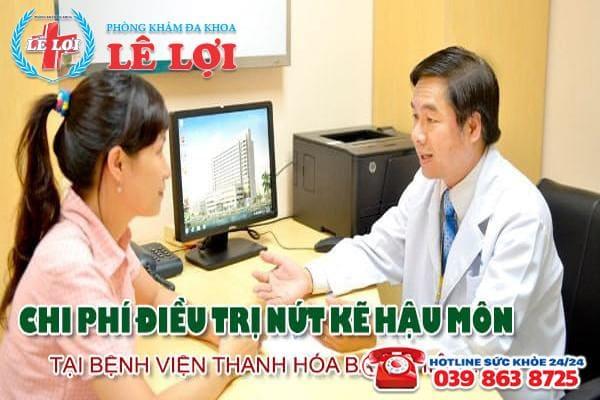 Chi phí điều trị nứt kẽ hậu môn tại bệnh viện Thanh Hóa bao nhiêu?