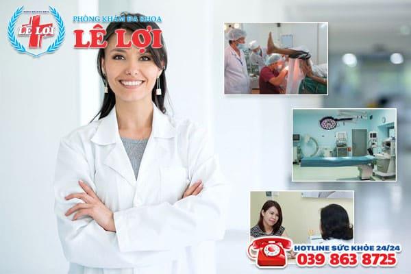 Khám chữa apxe hậu môn với chi phí hợp lý tại Phòng khám đa khoa Lê Lợi