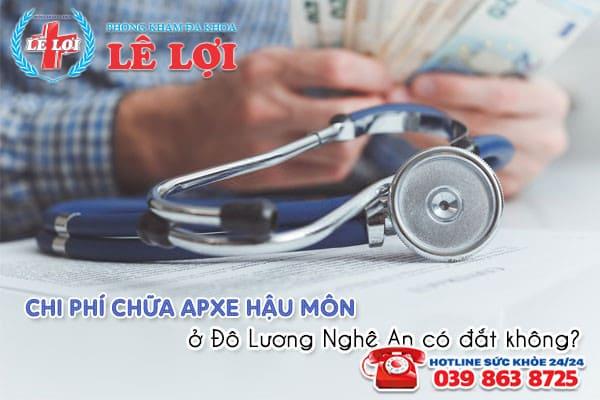 Chi phí chữa apxe hậu môn ở Đô Lương Nghệ An có đắt không?
