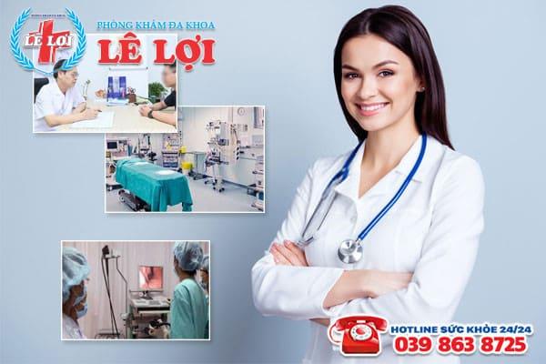 Chi phí chữa apxe hậu môn hợp lý tại Phòng khám Đa khoa Lê Lợi