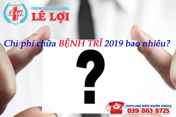Chi phí chữa bệnh trĩ 2019 ở TP Vinh tỉnh Nghệ An bao nhiêu?