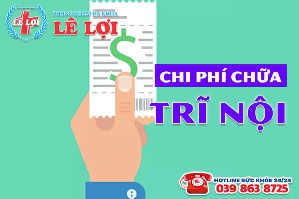 Chi phí chữa trĩ nội ở TP Vinh Nghệ An có đắt không?