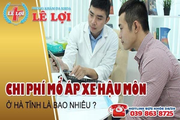 Chi phí mổ áp xe hậu môn ở Hà Tĩnh là bao nhiêu?