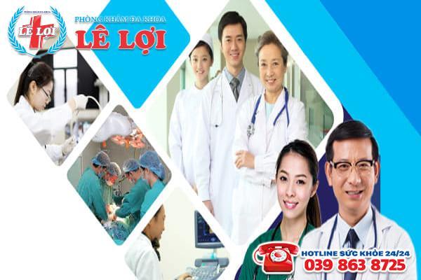 Phòng khám đa khoa Lê Lợi - Địa chỉ chuyên cắt trĩ nội tại Nghệ An