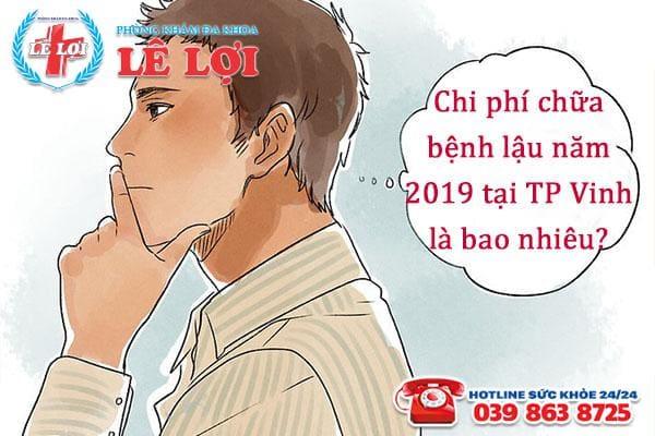 Chi phí chữa bệnh lậu ở TP Vinh Nghệ An năm 2019 là bao nhiêu?