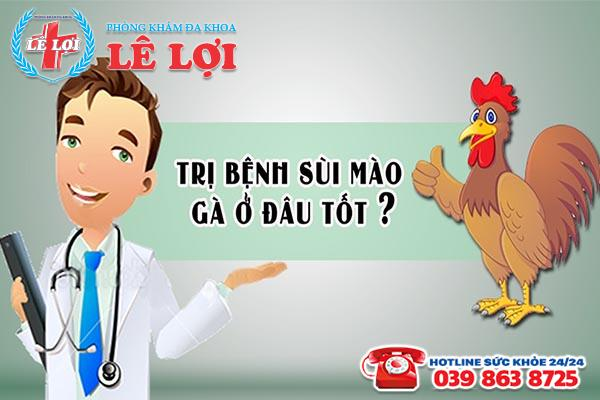 Chữa bệnh sùi mào gà ở đâu tốt tại TP Vinh Nghệ An?