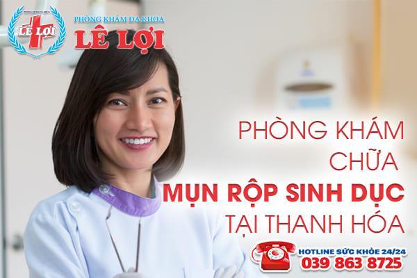Đa Khoa Lê Lợi - phòng khám chữa mụn rộp sinh dục tại Thanh Hóa
