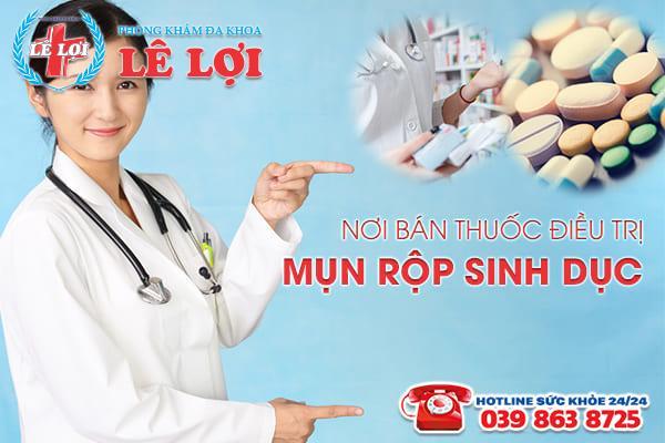 Phòng khám Lê Lợi - nơi bán thuốc điều trị mụn rộp sinh dục