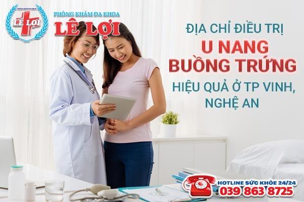 Địa chỉ điều trị u nang buồng trứng hiệu quả ở TP Vinh, Nghệ An