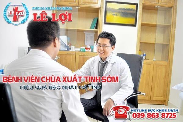 Bệnh viện chữa xuất tinh sớm hiệu quả bậc nhất Hà Tĩnh