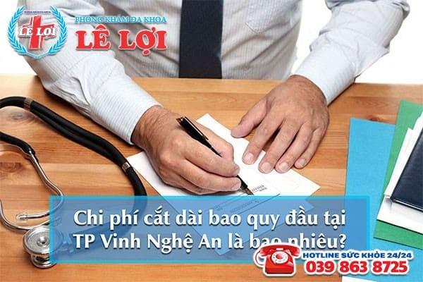 Chi phí cắt dài bao quy đầu tại TP Vinh Nghệ An là bao nhiêu?