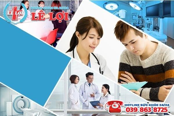 Đa Khoa Lê Lợi – Địa chỉ chữa bệnh nam khoa với mức phí tiết kiệm