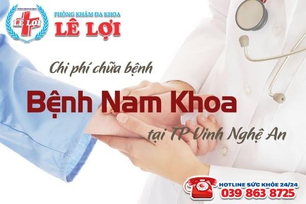 Chi phí chữa bệnh nam khoa ở TP Vinh tỉnh Nghệ An