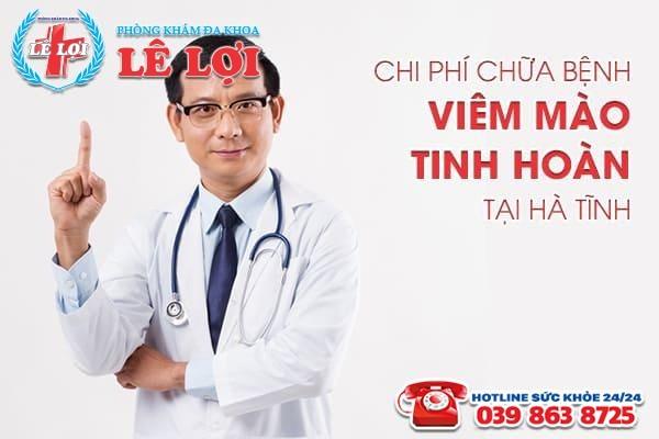 Chi phí chữa bệnh viêm mào tinh hoàn tại Hà Tĩnh