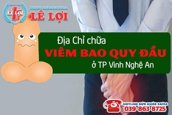 Địa chỉ chữa viêm bao quy đầu chất lượng tại TP Vinh Nghệ An