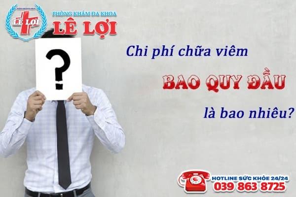 Chi phí chữa viêm bao quy đầu ở TP Vinh Nghệ An là bao nhiêu?