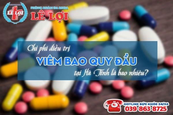 Chi phí điều trị viêm bao quy đầu tại Hà Tĩnh là bao nhiêu?