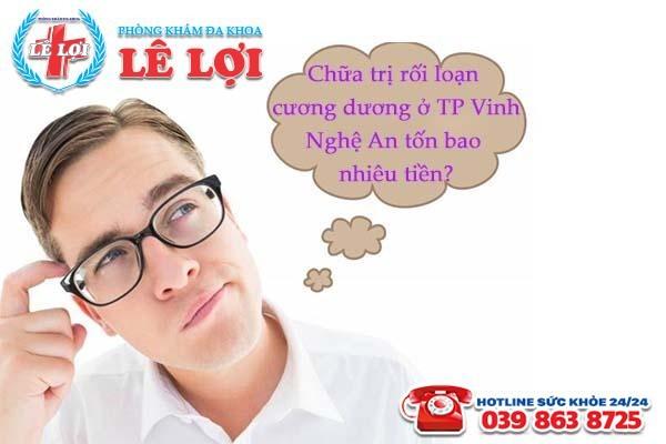 Chữa trị rối loạn cương dương ở TP Vinh Nghệ An tốn bao nhiêu tiền?