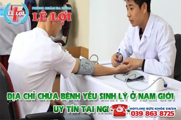 Địa chỉ chữa bệnh yếu sinh lý ở nam giới uy tín tại Nghệ An