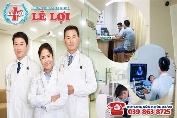 Đa Khoa Lê Lợi - địa chỉ chữa liệt dương uy tín và hiệu quả
