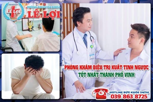 Phòng khám điều trị xuất tinh ngược tốt nhất Thành phố Vinh