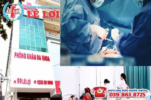 Đa Khoa Lê Lợi - địa chỉ cắt bao quy đầu uy tín tại Nghệ An