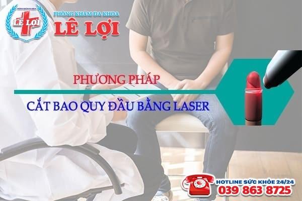 Tìm hiểu phương pháp cắt bao quy đầu bằng laser