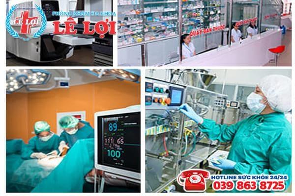 Đa Khoa Lê Lợi - phòng khám có cơ sở vật chất đạt chuẩn quốc tế