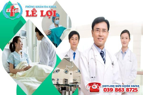 Đa khoa Lê Lợi - Địa chỉ phá thai an toàn không đau tại Nghệ An