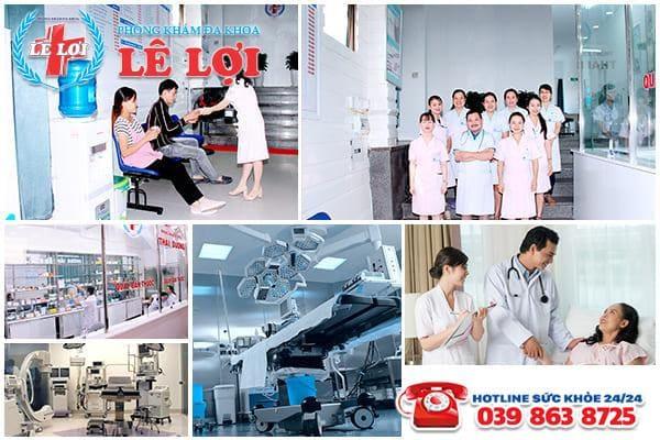 Phòng khám đa khoa Lê Lợi - Địa chỉ chữa bệnh chất lượng cao