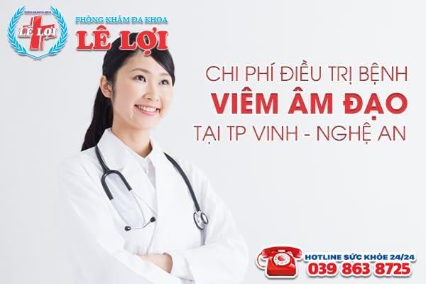 Chi phí điều trị bệnh viêm âm đạo tại TP Vinh - Nghệ An