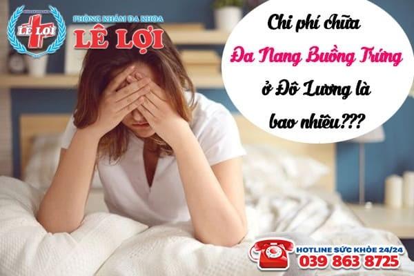 Chi phí chữa đa nang buồng trứng ở Đô Lương Nghệ An là bao nhiêu?