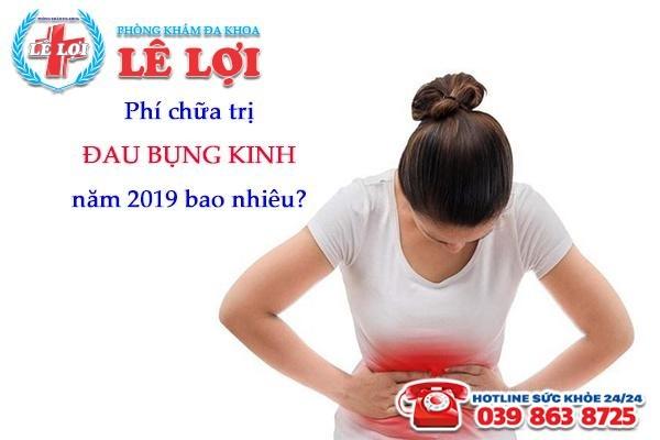 Chi phí chữa trị đau bụng kinh ở TP Vinh Nghệ An năm 2019