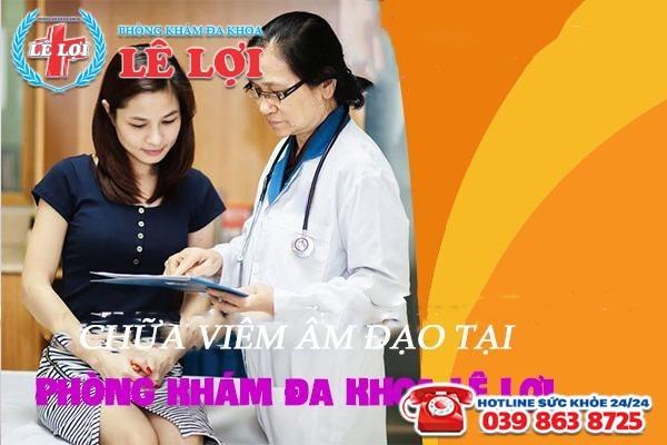 Khám chữa bệnh viêm âm đạo tại Đa Khoa Lê Lợi