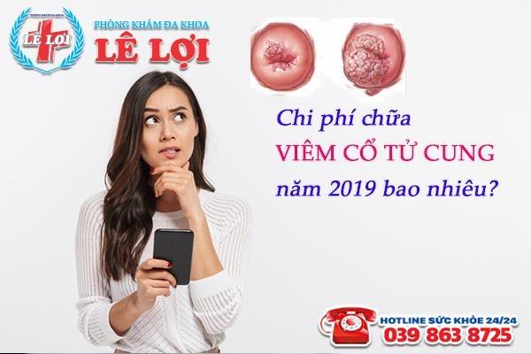 Chi phí chữa viêm cổ tử cung tại TP Vinh Nghệ An năm 2019