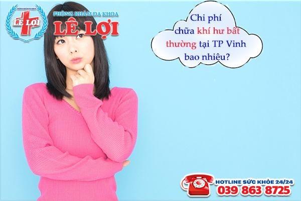 Chi phí điều trị khí hư bất thường tại TP Vinh Nghệ An bao nhiêu?