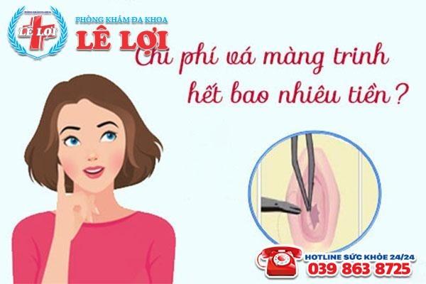 Chi phí vá màng trinh tại TP Vinh Nghệ An là bao nhiêu?