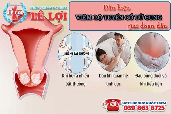 Dấu hiệu viêm lộ tuyến cổ tử cung giai đoạn đầu