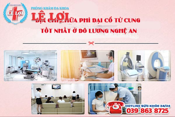 Phòng khám Lê Lợi – Địa chỉ chữa phì đại cổ tử cung tốt nhất ở Đô Lương Nghệ An
