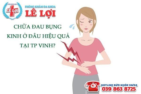 Địa chỉ chữa trị đau bụng kinh hiệu quả tại TP Vinh Nghệ An