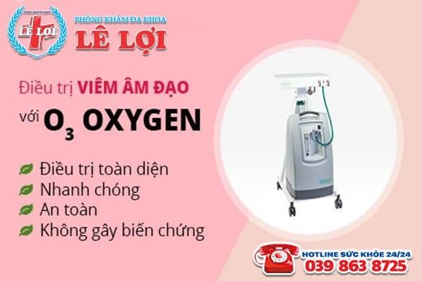Hỗ trợ điều trị viêm âm đạo hiệu quả bằng kỹ thuật Oxygen O3