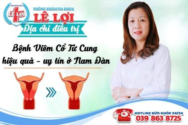Địa chỉ chữa viêm cổ tử cung hiệu quả ở Nam Đàn Nghệ An