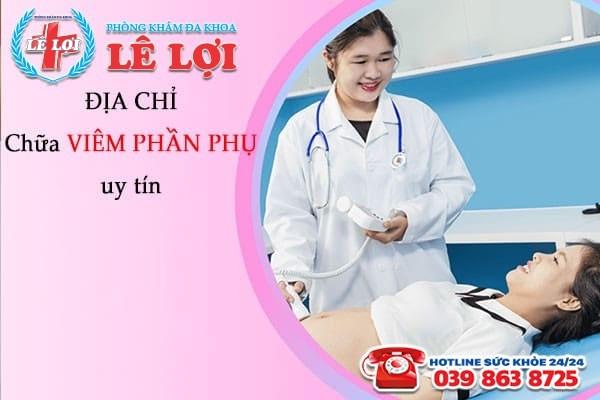 Địa chỉ chữa viêm phần phụ hiệu quả tại TP Vinh Nghệ An
