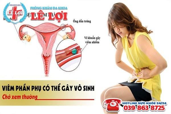 Bệnh viêm phần phụ có thể gây vô sinh - hiếm muộn cho nữ giới